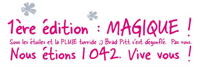 1ere édition : MAGIQUE !