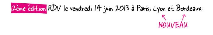 2EME EDITION A PARIS, LYON ET BORDEAUX LE 14 JUIN