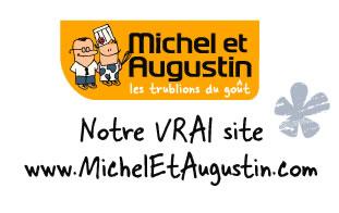 http://www.MichelEtAugustin.com